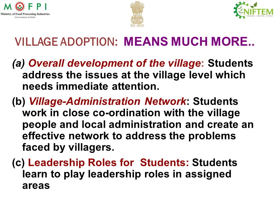 VILLAGE ADOPTION: MEANS MUCH MORE..