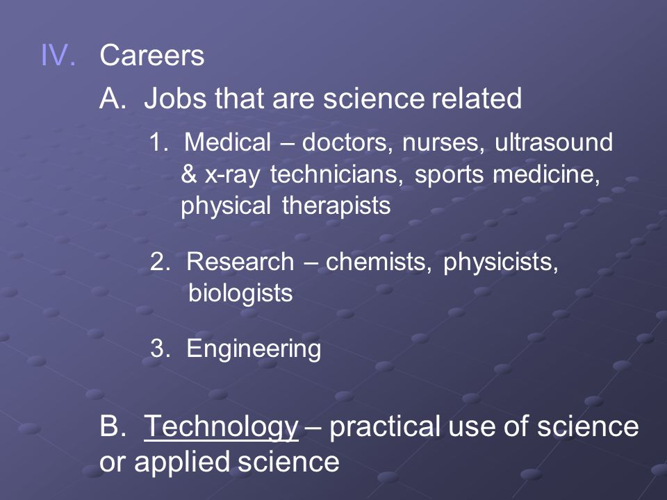 A. Jobs that are science related