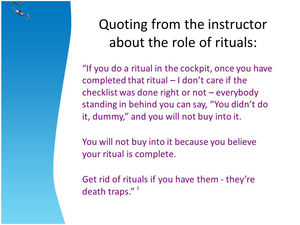 Quoting from the instructor about the role of rituals: