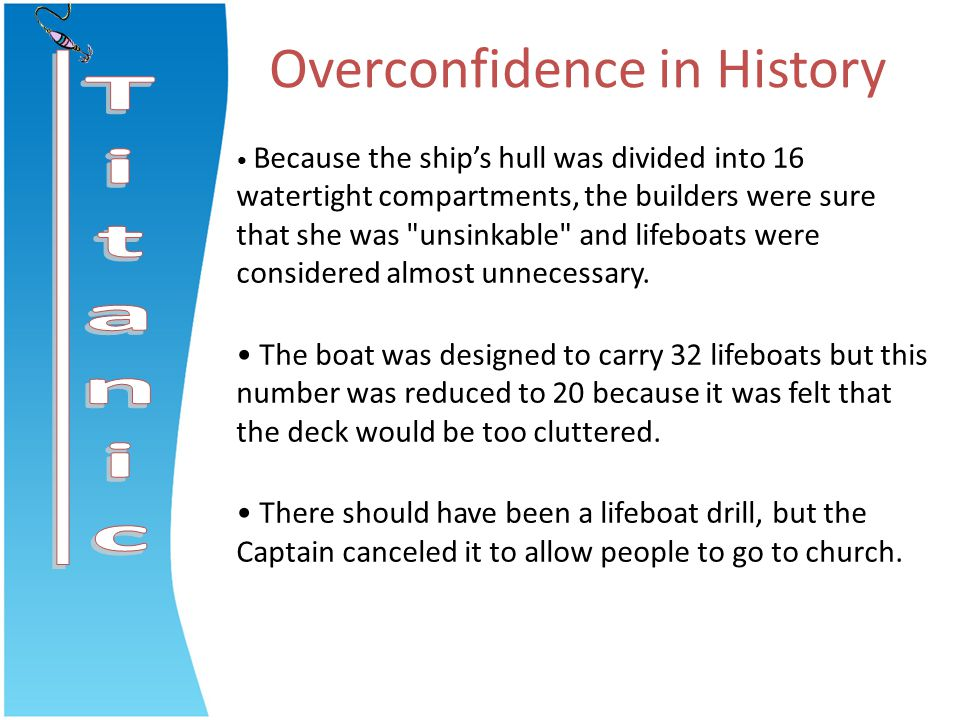 Overconfidence in History