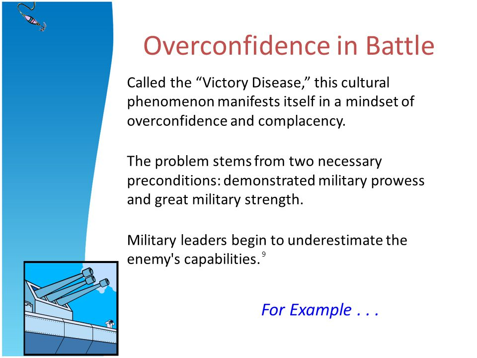 Overconfidence in Battle