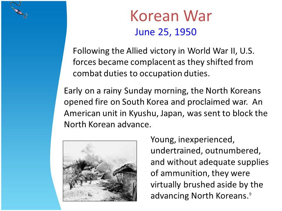 Korean War June 25, 1950.