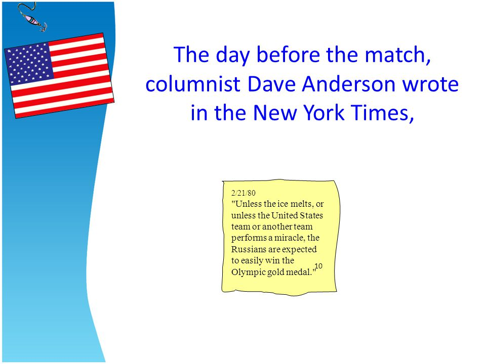 The day before the match, columnist Dave Anderson wrote in the New York Times,