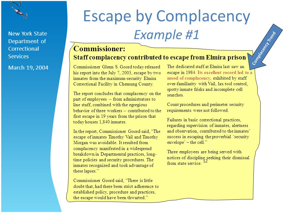 Escape by Complacency Example #1 Commissioner: