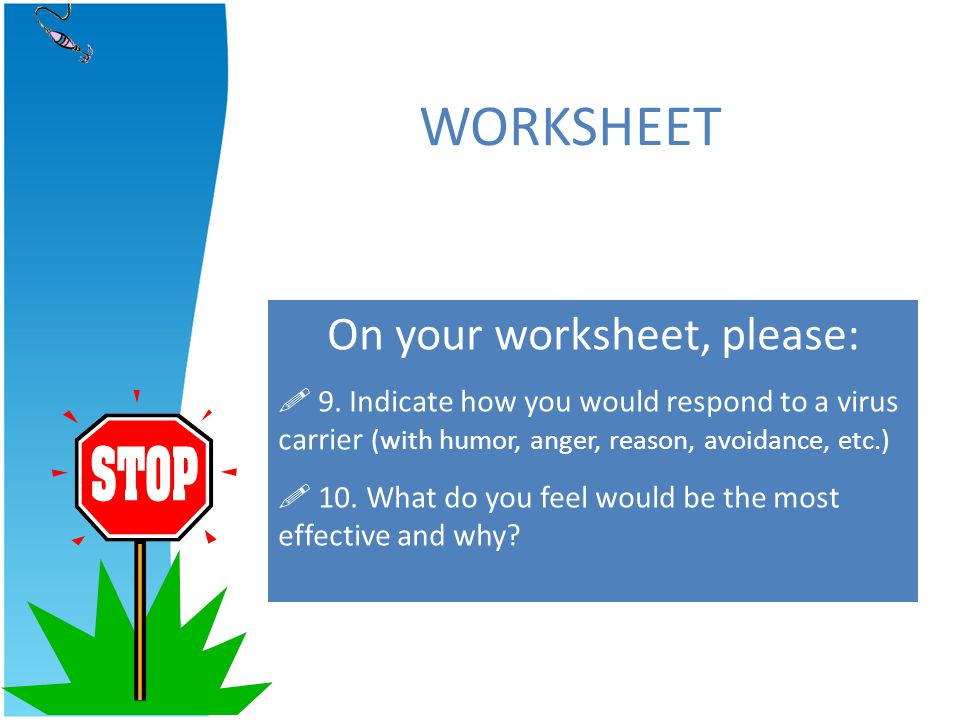 On your worksheet, please: