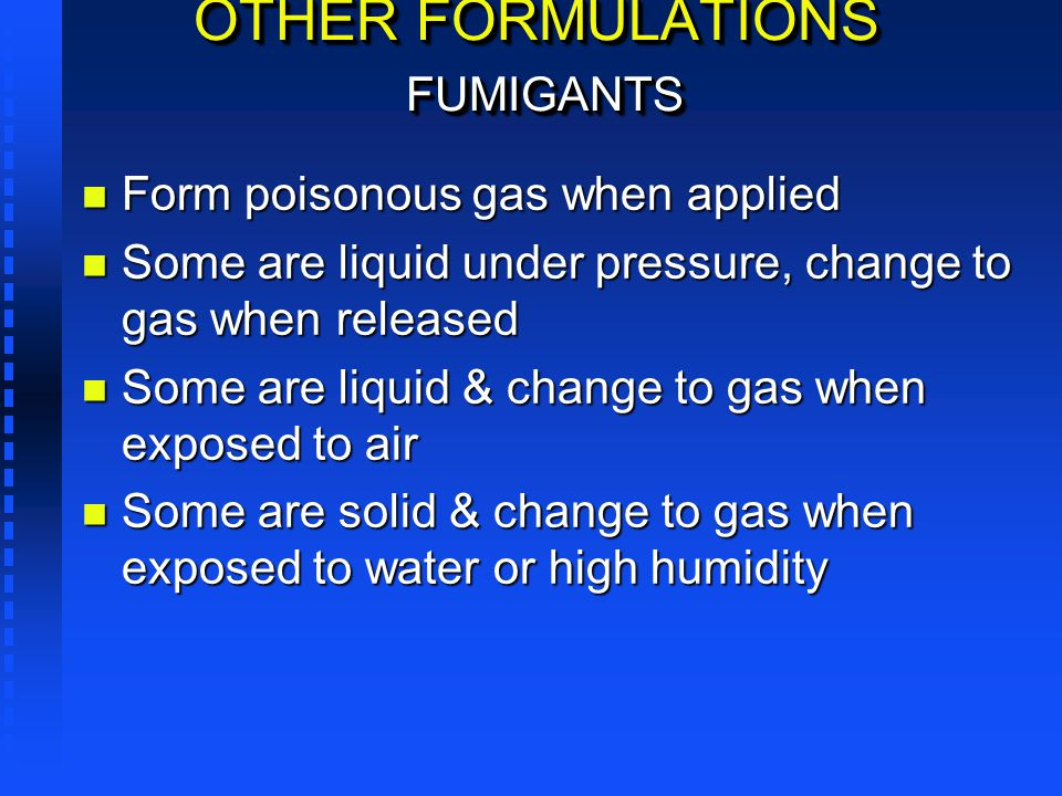 OTHER FORMULATIONS FUMIGANTS