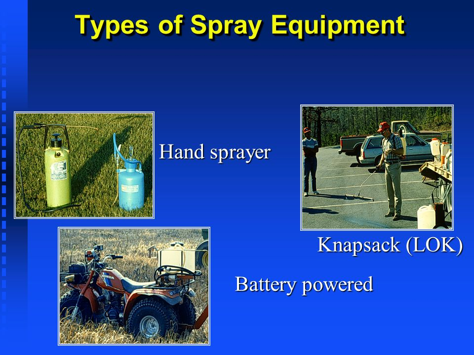 Types of Spray Equipment