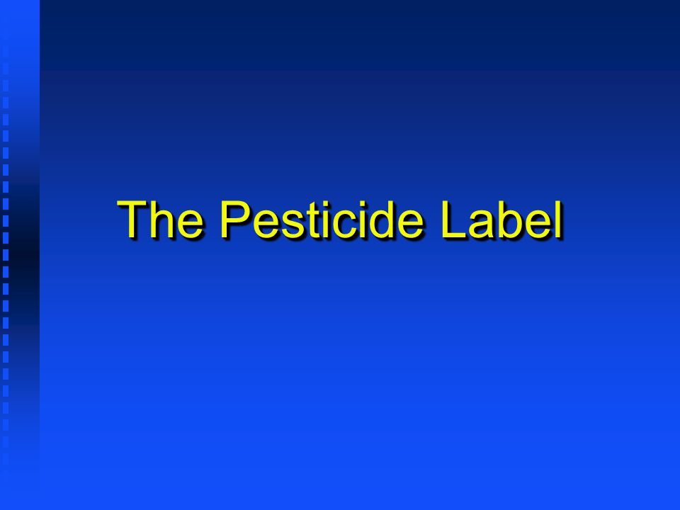 The Pesticide Label