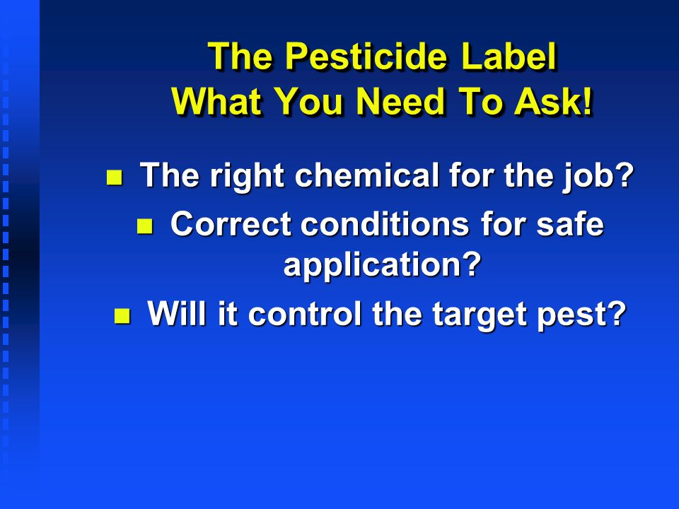 The Pesticide Label What You Need To Ask!