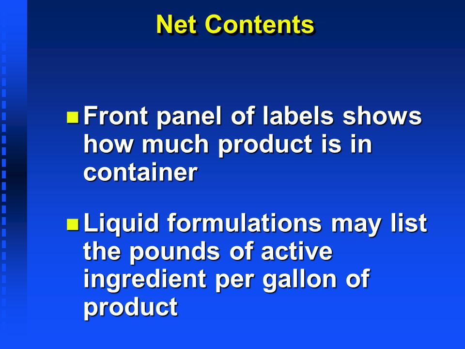 Front panel of labels shows how much product is in container