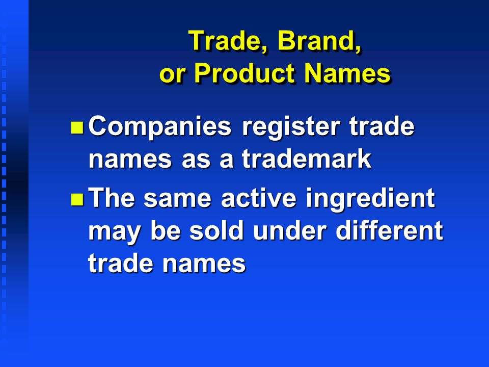Trade, Brand, or Product Names