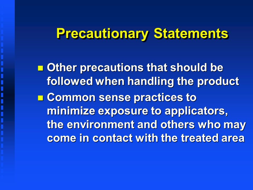 Precautionary Statements