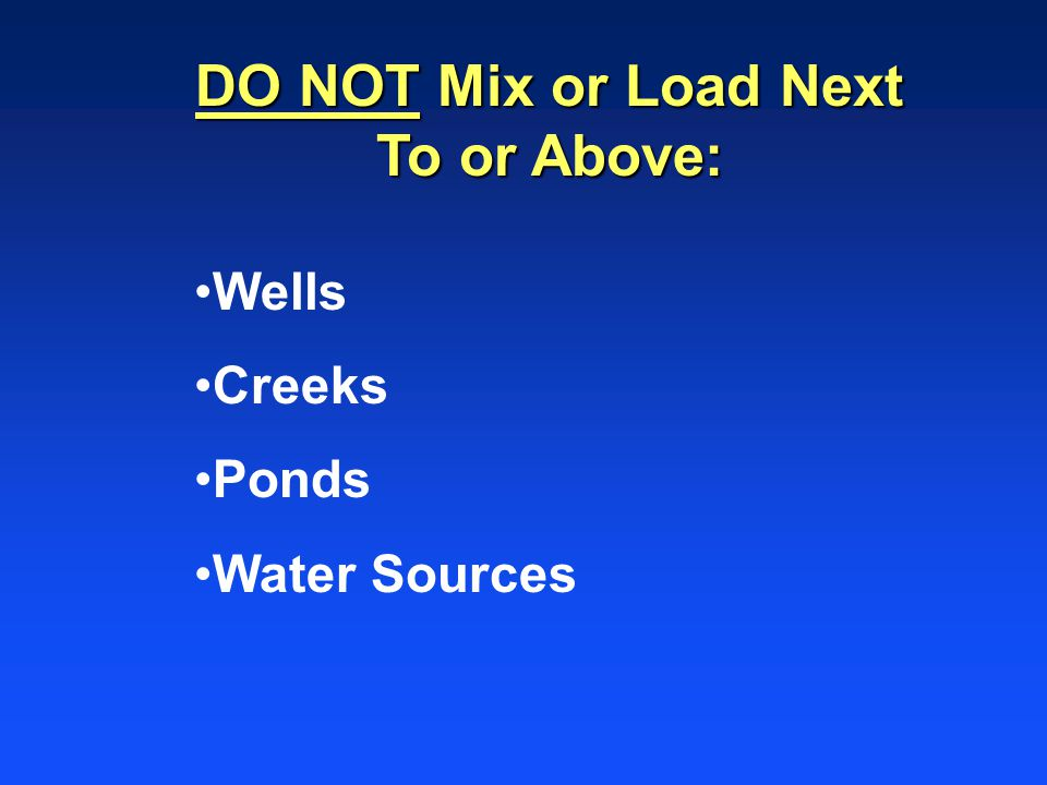 DO NOT Mix or Load Next To or Above: