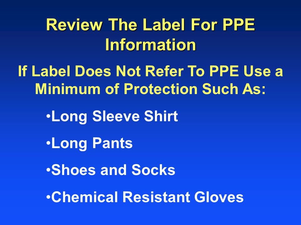 Review The Label For PPE Information