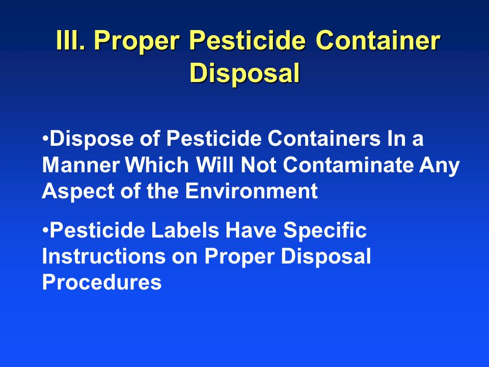 III. Proper Pesticide Container Disposal