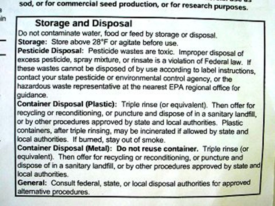 Pesticide label information on storage and disposal.