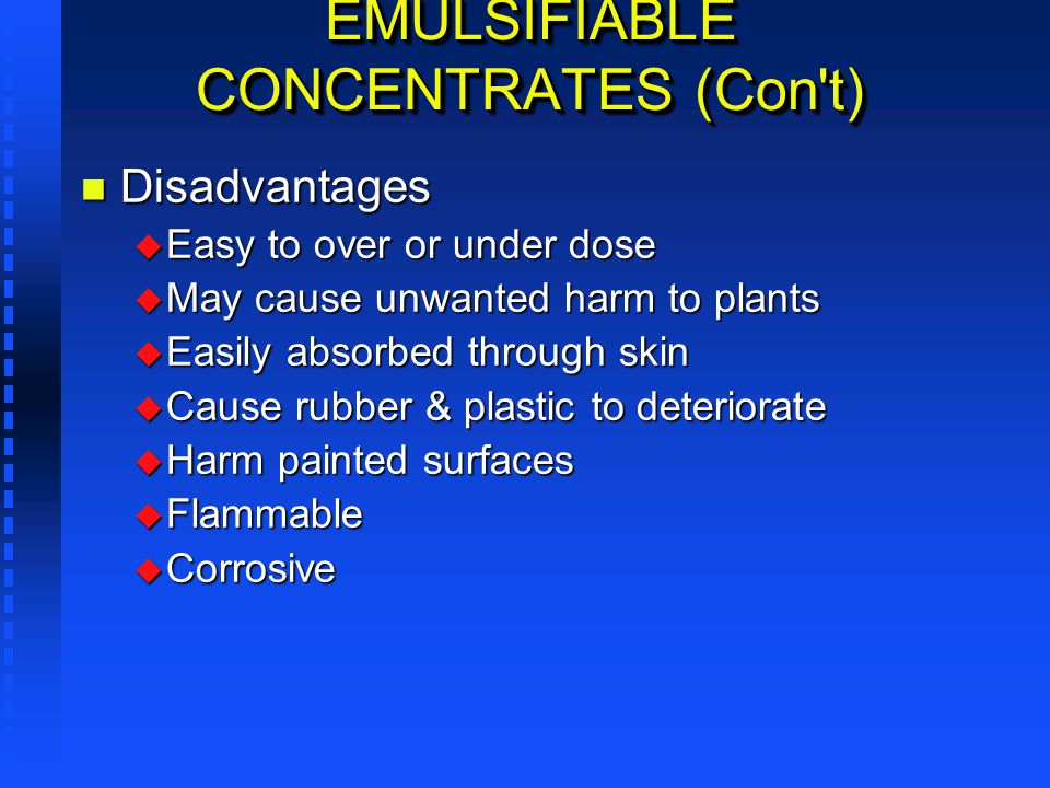 EMULSIFIABLE CONCENTRATES (Con t)