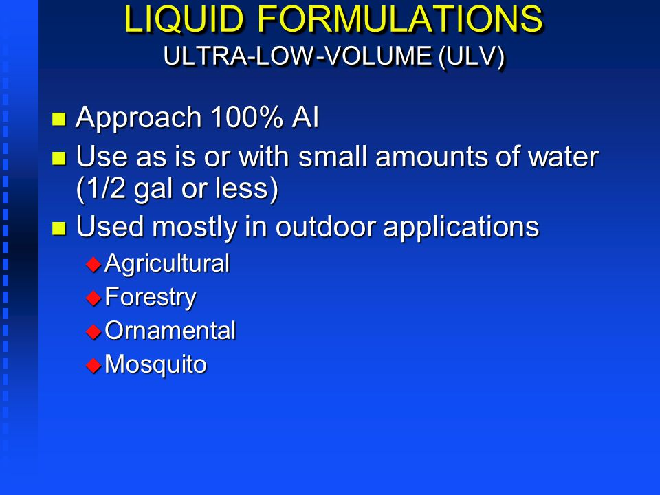 LIQUID FORMULATIONS ULTRA-LOW-VOLUME (ULV)