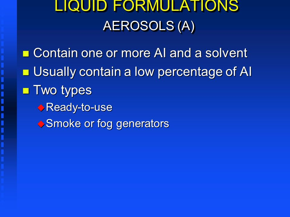 LIQUID FORMULATIONS AEROSOLS (A)