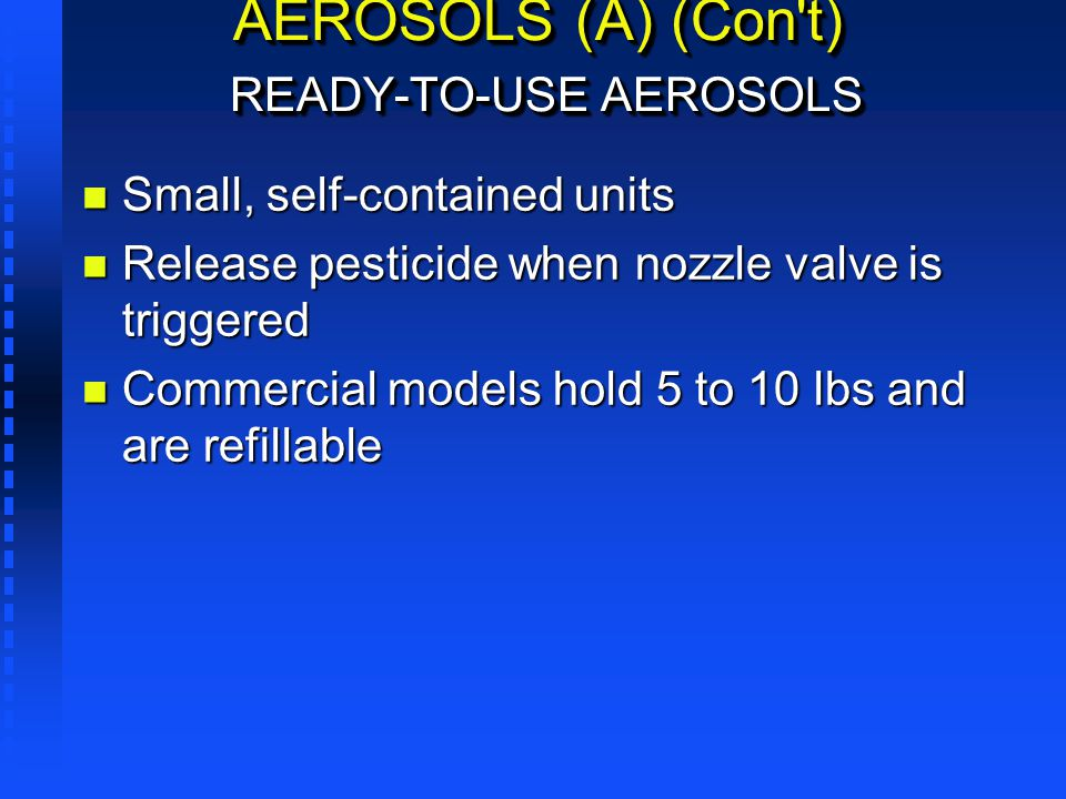 AEROSOLS (A) (Con t) READY-TO-USE AEROSOLS