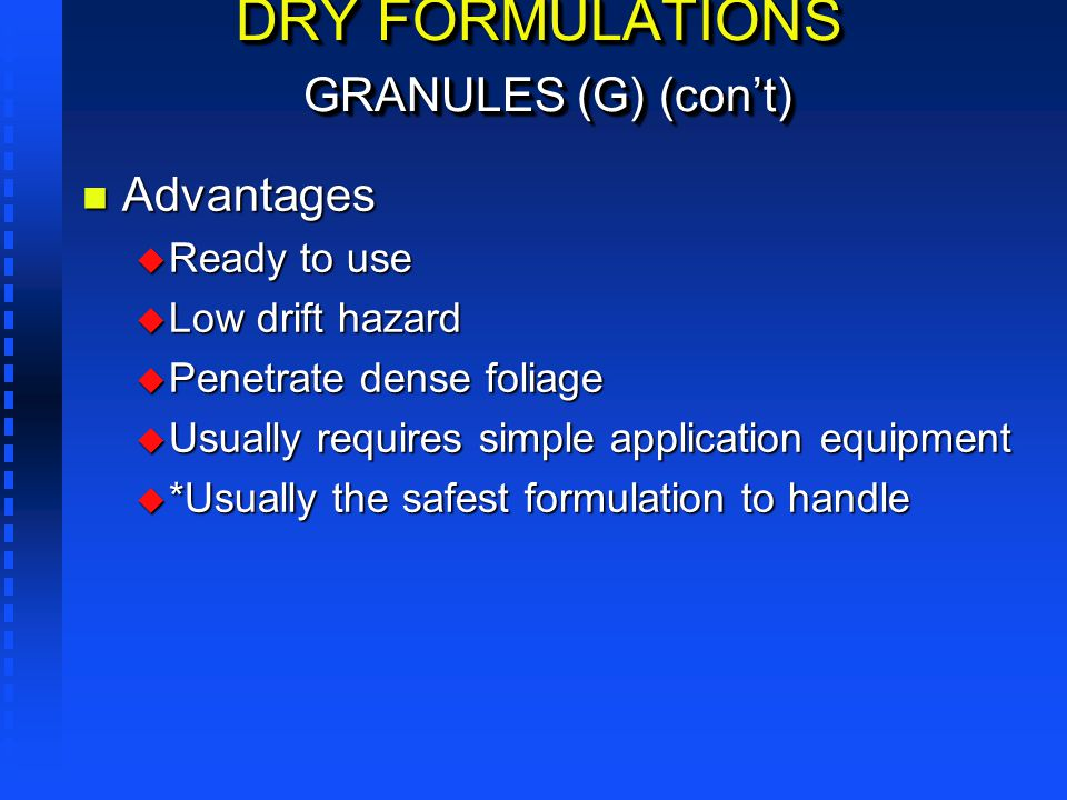 DRY FORMULATIONS GRANULES (G) (con't)