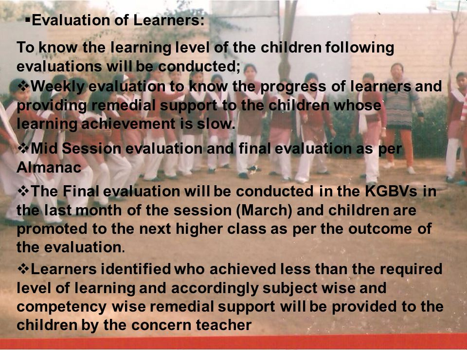 Evaluation of Learners: