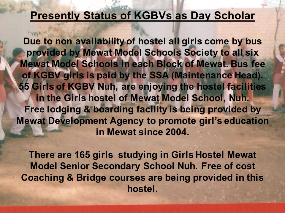 Presently Status of KGBVs as Day Scholar