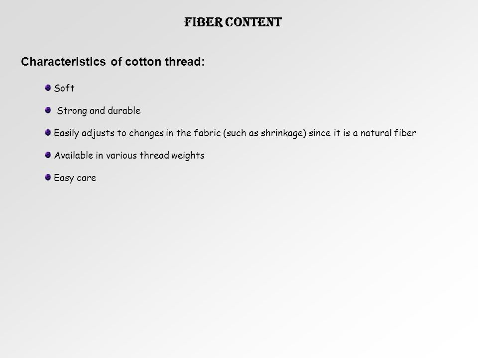 Fiber Content Characteristics of cotton thread: Soft