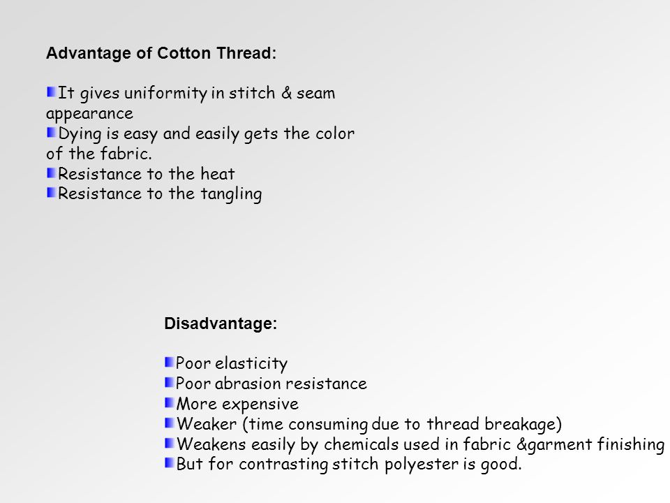 Advantage of Cotton Thread:
