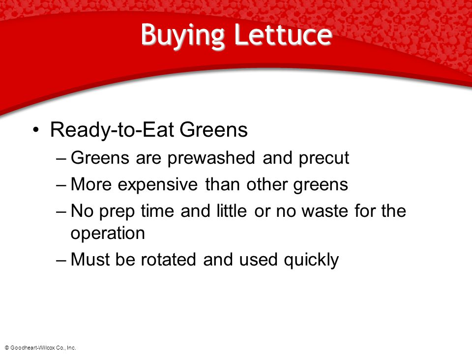 Buying Lettuce Ready-to-Eat Greens Greens are prewashed and precut