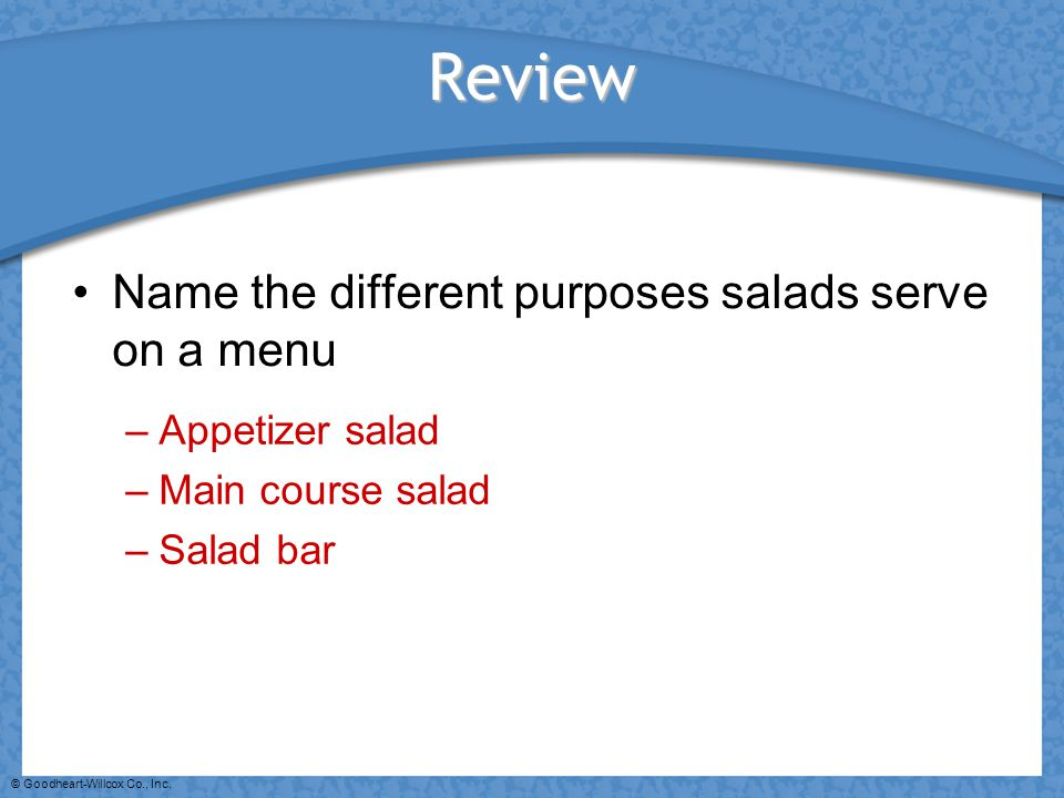 Review Name the different purposes salads serve on a menu