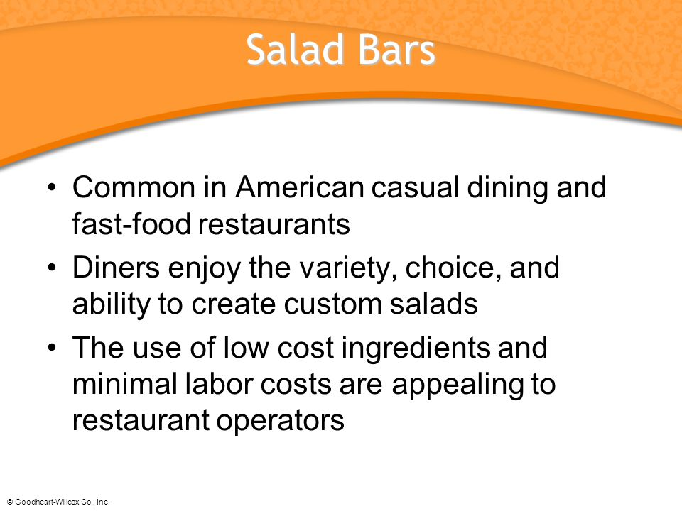 Salad Bars Common in American casual dining and fast-food restaurants