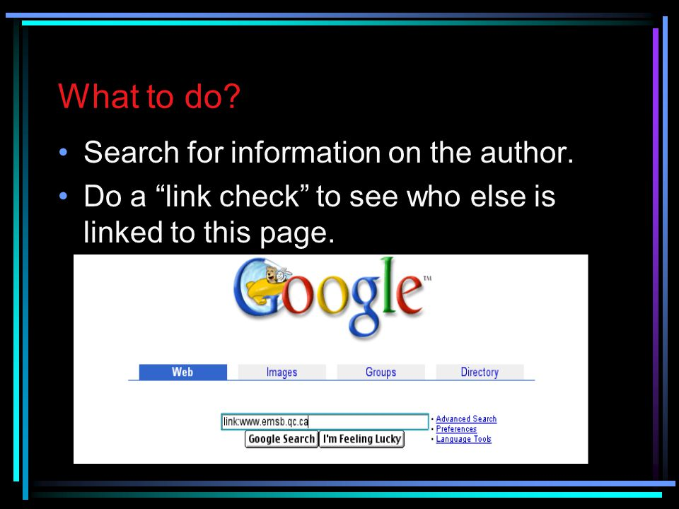What to do Search for information on the author.