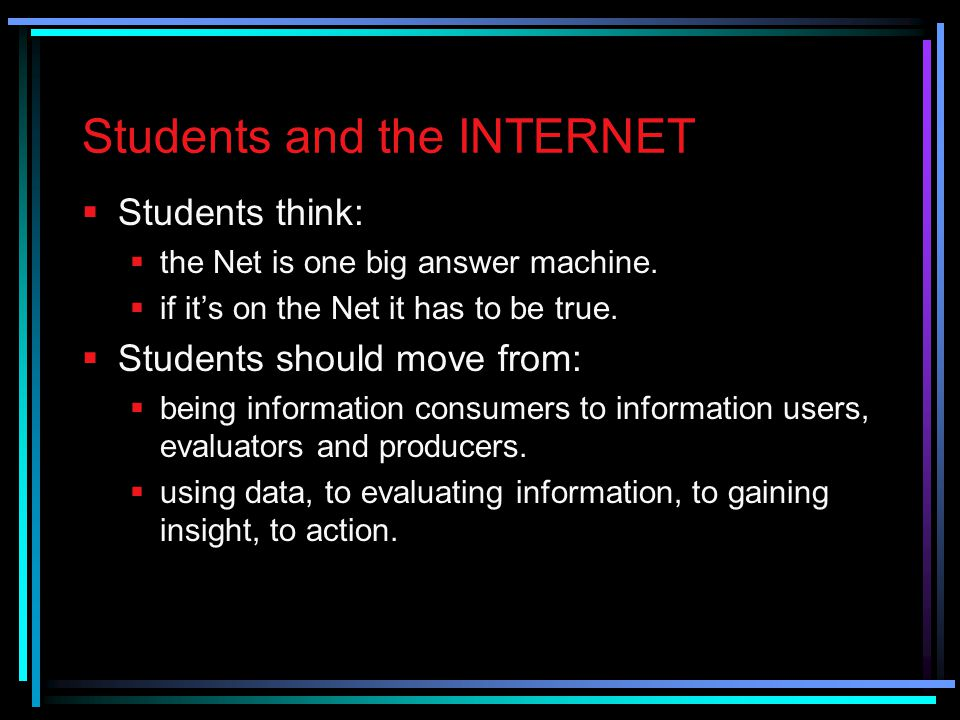 Students and the INTERNET