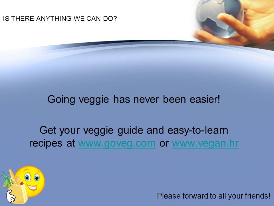 Going veggie has never been easier!