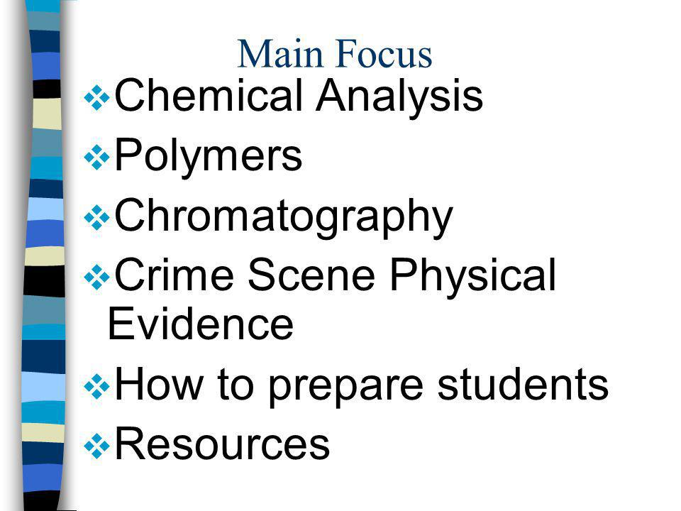 Crime Scene Physical Evidence How to prepare students Resources