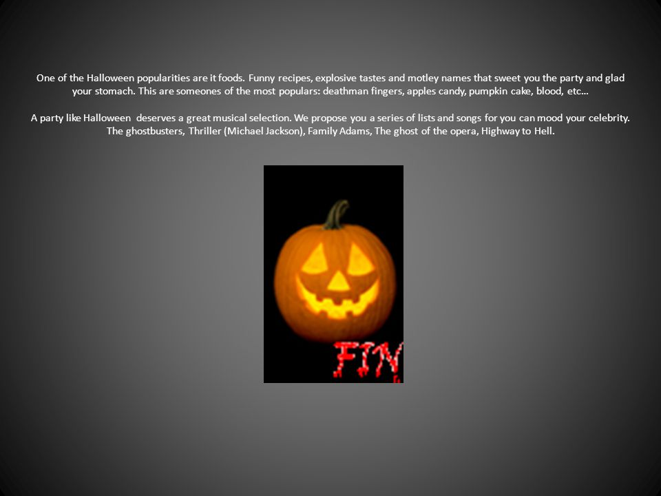 One of the Halloween popularities are it foods