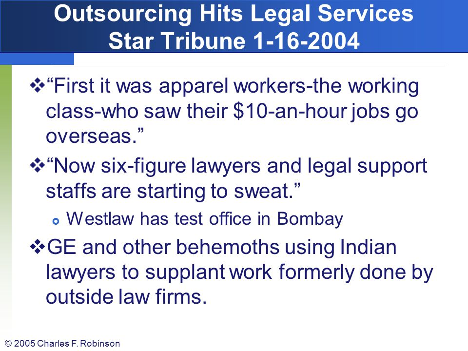 Outsourcing Hits Legal Services Star Tribune 1-16-2004