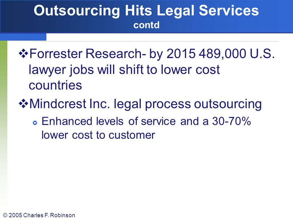 Outsourcing Hits Legal Services contd