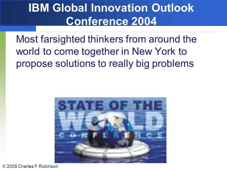IBM Global Innovation Outlook Conference 2004