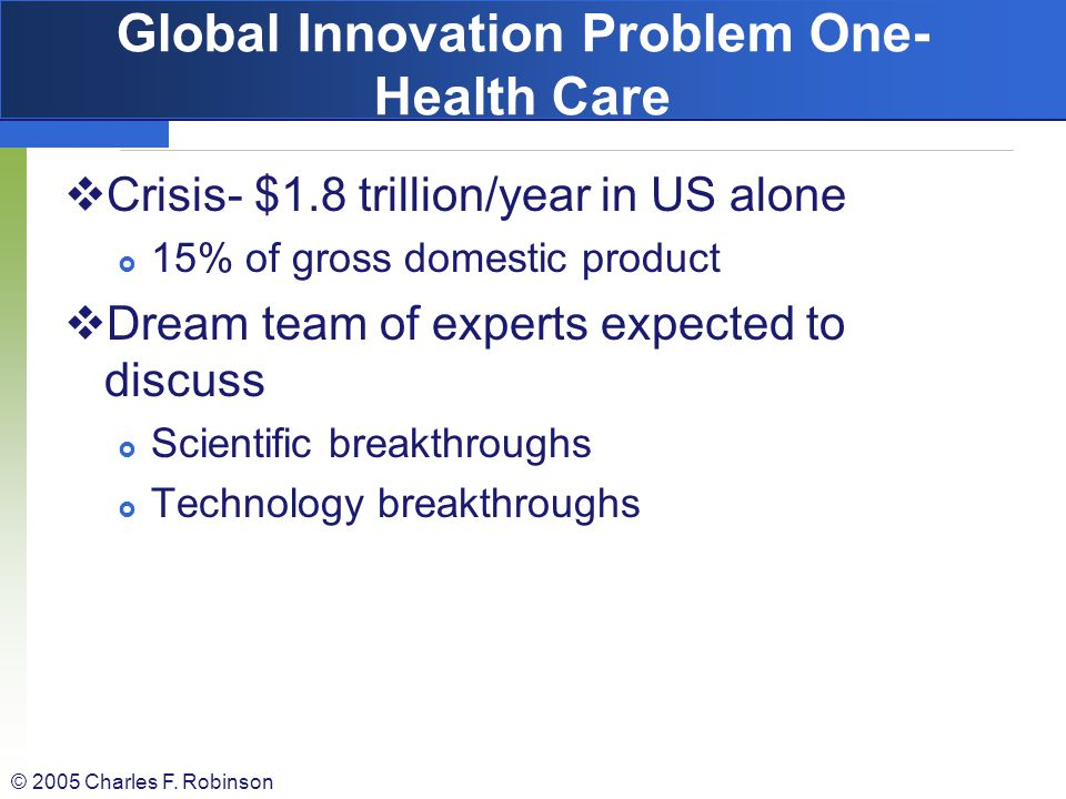 Global Innovation Problem One-Health Care
