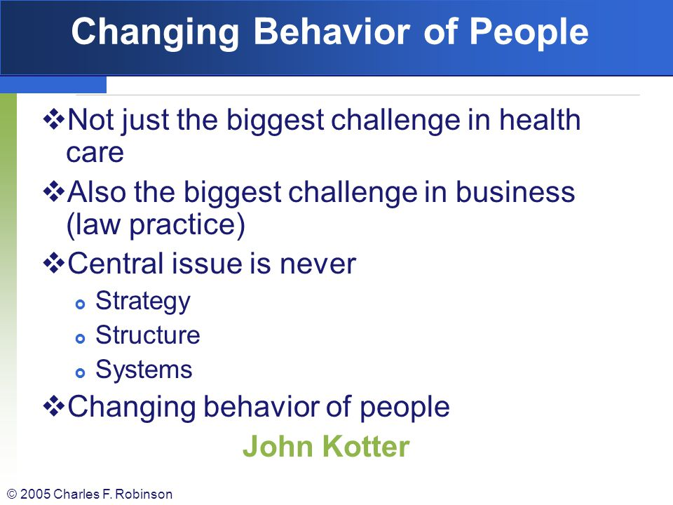 Changing Behavior of People
