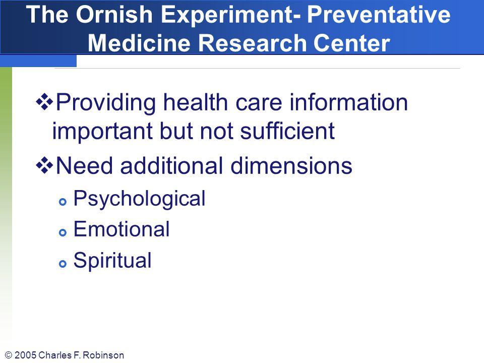 The Ornish Experiment- Preventative Medicine Research Center