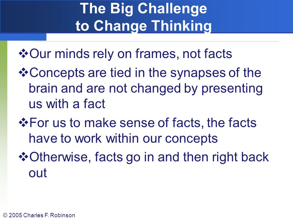 The Big Challenge to Change Thinking
