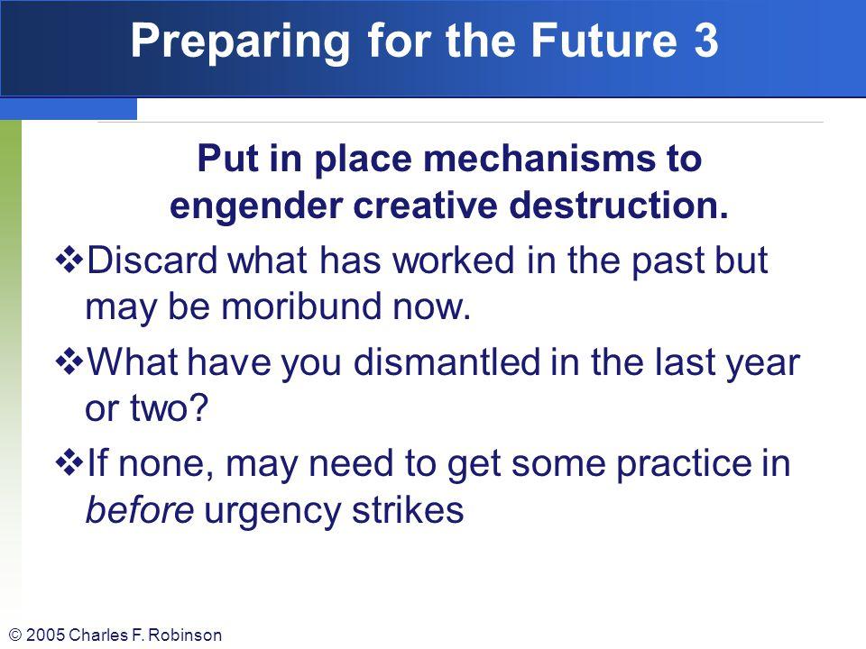 Preparing for the Future 3