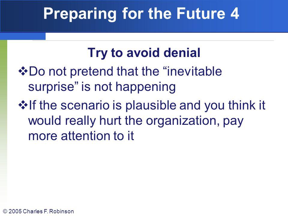 Preparing for the Future 4