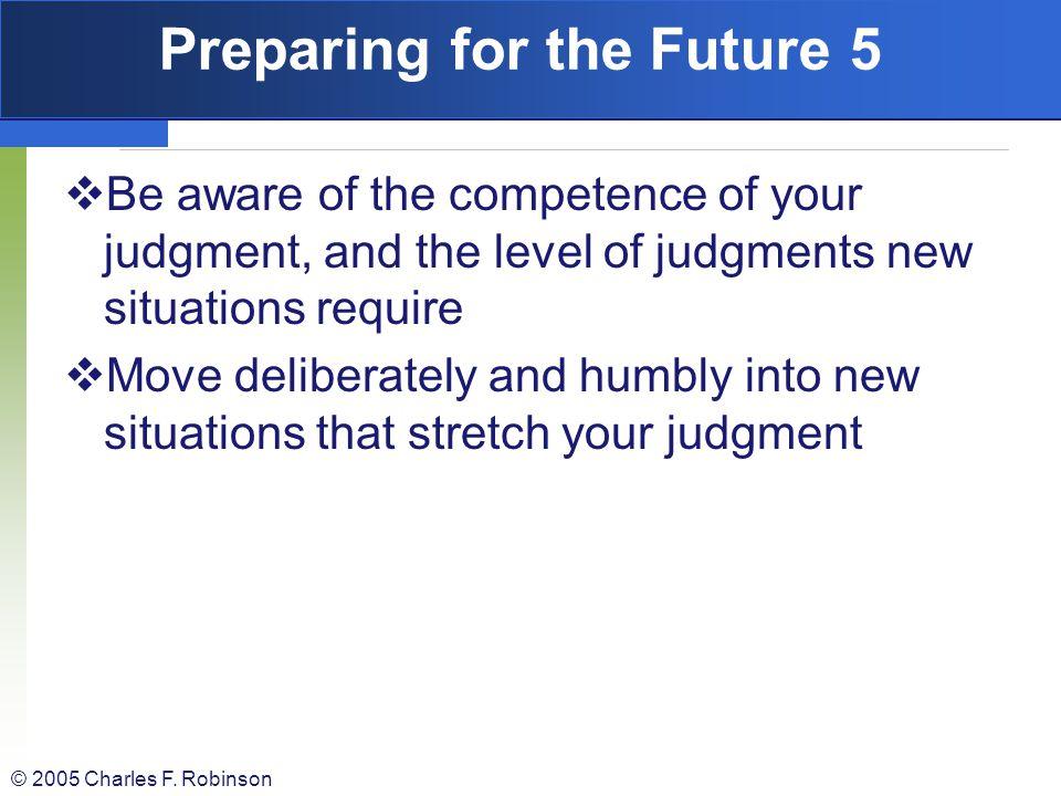 Preparing for the Future 5