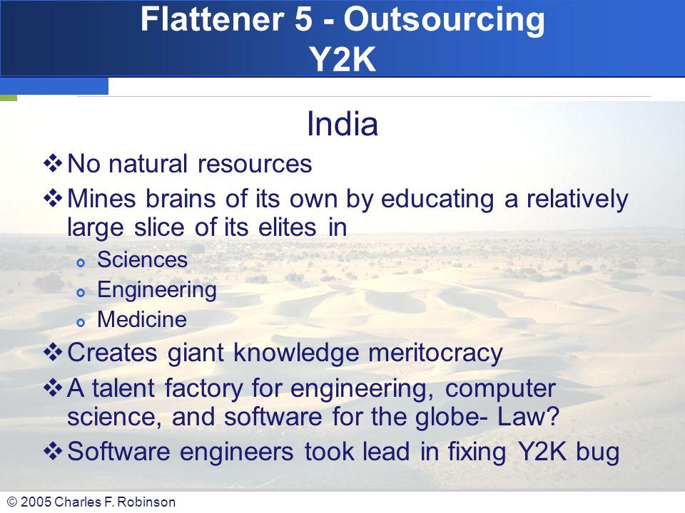 Flattener 5 - Outsourcing Y2K