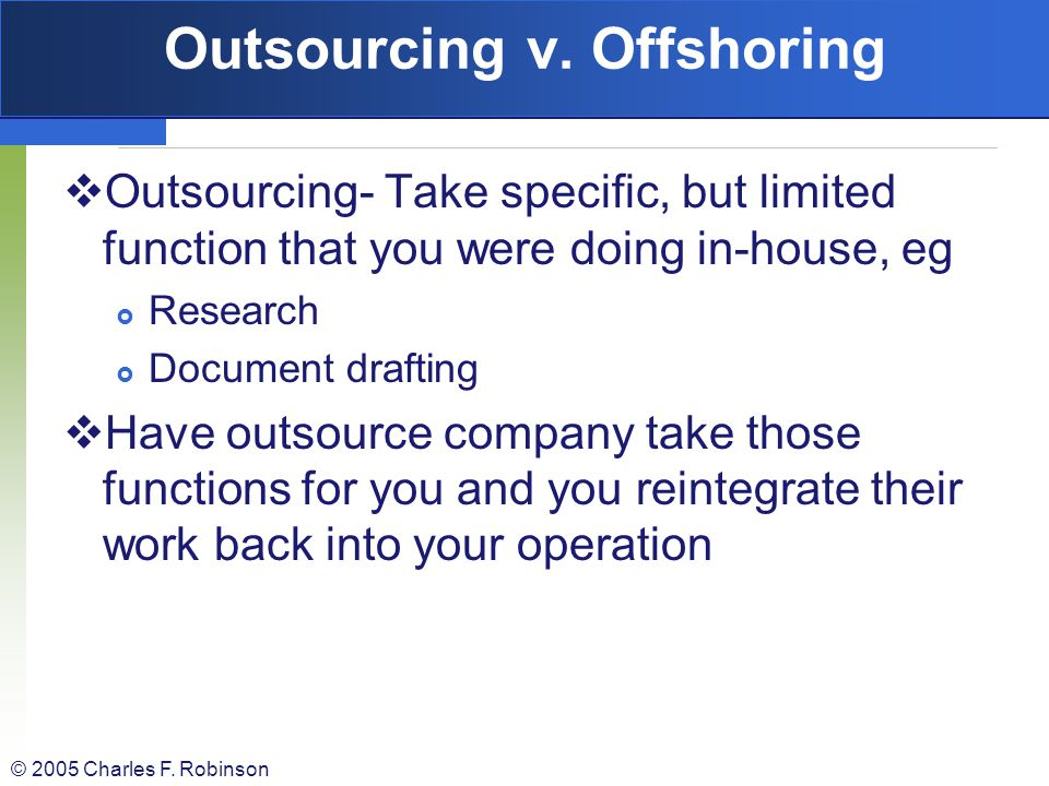 Outsourcing v. Offshoring