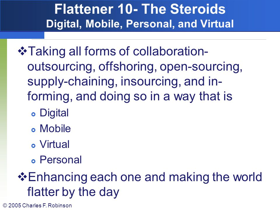 Flattener 10- The Steroids Digital, Mobile, Personal, and Virtual